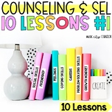 School Counseling Classroom Guidance/SEL 10-LESSON BUNDLE!