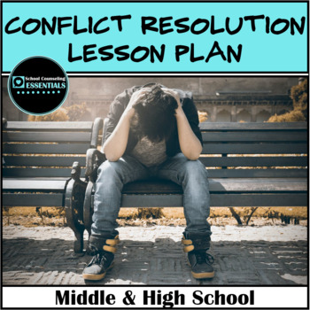 Conflict Resolution Lesson Plans Teaching Resources Teachers Pay