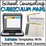 School Counseling Curriculum Maps EDITABLE With Sample The