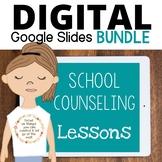 School Counseling Digital Lessons Bundle