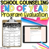 School Counseling End of Year Survey, Program Evaluation,