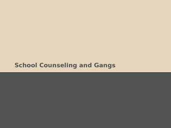 School Counseling Gang Member Students Presentation