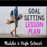 "Middle & High School Counseling ""Goal Setting"" Lesson Plan for Teens"