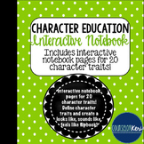 Character Education Interactive Notebook - Elementary Scho
