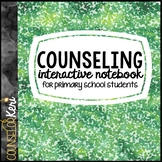 School Counseling Interactive Notebook for Early Elementary/Primary Students