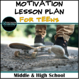 """School Counseling """"Motivation"""" Lesson Plan for Middle & High School"""