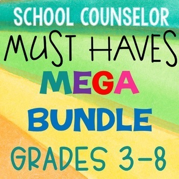 School Counseling Must Haves Mega Bundle Grades 3-8