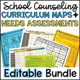 School Counseling Needs Assessments and Curriculum Maps EDITABLE