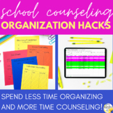 School Counseling Organization Hacks