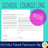 School Counseling Parent Permission Slip - Editable! Distance Learning