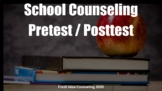 School Counseling Pretest & Posttest Surveys