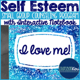 Self Esteem Group: Small Group Counseling Program with Interactive Notebook