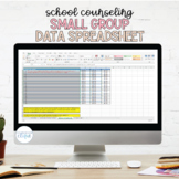 School Counseling Small Group Data Spreadsheet