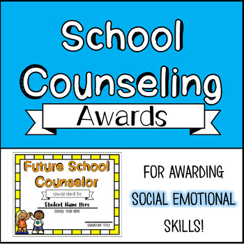 School Counseling/SEL End of the Year Awards
