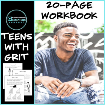 "School Counseling ""Teens with Grit"" Workbook for Middle & High School"
