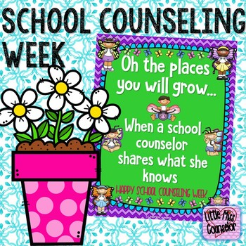 School Counselor Week Poster:  Oh the Places You Will Grow