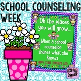 School Counseling Week Poster:  Oh the Places You Will Grow