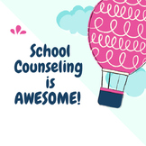 School Counseling is AWESOME sign