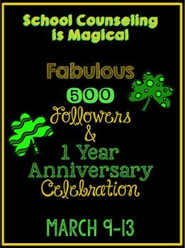 School Counseling is Magical Fabulous 500 Follower & 1 Year Celebration