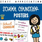 School Counselor Appreciation Posters