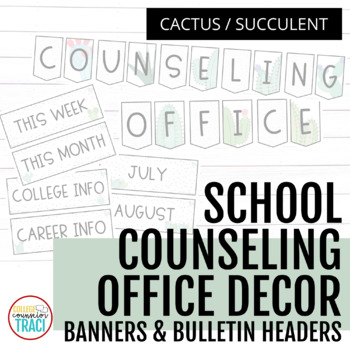 School Counseling Office Decor Bulletin Boards Banners Cactus Succulent