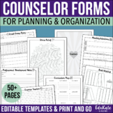 School Counselor Forms for Planning and Organization