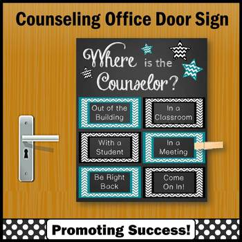 Where is the Counselor Sign, Teal and Black, School Counselor Door Sign