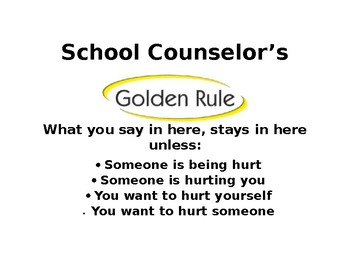 School Counselor Golden Rule