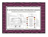 School Counselor Introduction Lessons K-12