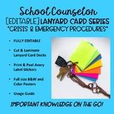 School Counselor Lanyard Card Series- [EDITABLE] Crisis &