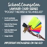 School Counselor Lanyard Card Series- Pocket Theories & Te