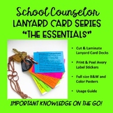 School Counselor Lanyard Card Series- The Essentials