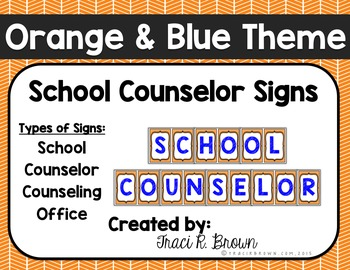 School Counselor Office Orange & Blue Theme Signs