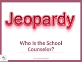 School Counselor Orientation Jeopardy