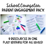 School Counselor Parent Engagement Pack [EDITABLE]