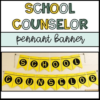 School Counselor Pennant Banner