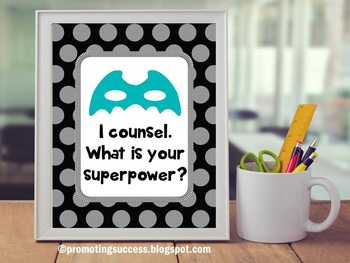 School Counselor Sign, Superpower Quote Teal and Black