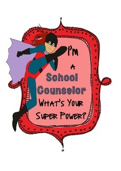 School Counselor--Superpower poster