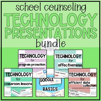 School Counselor Technology Presentations Bundle