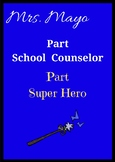 School Counselors Are Super Heros