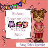 School Counselor's May Activity Pack- Savvy School Counselor