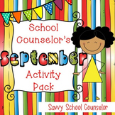School Counselor's September Activity Pack - Savvy School