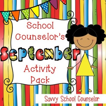 School Counselor's September Activity Pack - Savvy School Counselor
