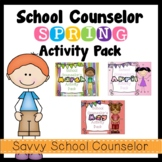 School Counselor's Spring COMBO Activity Pack- Savvy Schoo
