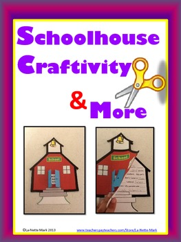 Schoolhouse Craftivity and More