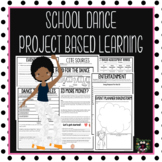 School Dance PBL  (Project Based Learning)