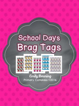 School Day Brag Tags