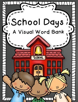School Days: A Visual Word Bank