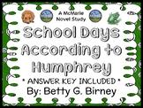 School Days According to Humphrey (Betty G. Birney) Novel Study / Comprehension