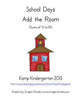 School Days Add the Room (Sums of 0-10)